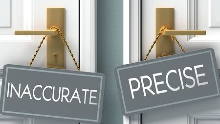 precise or inaccurate as a choice in life - pictured as words inaccurate, precise on doors to show that inaccurate and precise are different options to choose from, 3d illustration 版權商用圖片