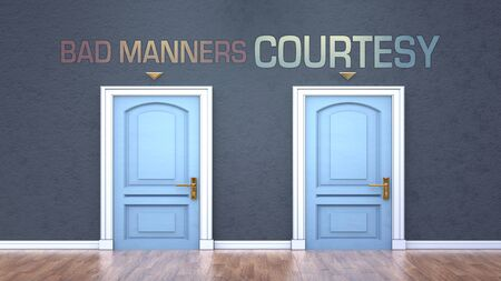 Bad manners and courtesy as a choice - pictured as words Bad manners, courtesy on doors to show that Bad manners and courtesy are opposite options while making decision, 3d illustration 版權商用圖片