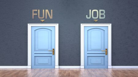 Fun and job as a choice - pictured as words Fun, job on doors to show that Fun and job are opposite options while making decision, 3d illustration