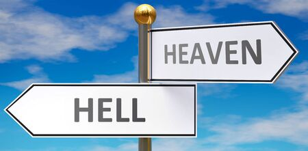 Hell and heaven as different choices in life - pictured as words Hell, heaven on road signs pointing at opposite ways to show that these are alternative options., 3d illustration Foto de archivo - 149593100