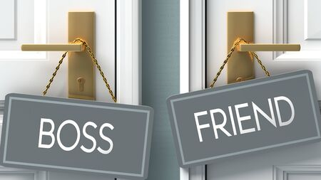 friend or boss as a choice in life - pictured as words boss, friend on doors to show that boss and friend are different options to choose from, 3d illustration