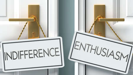 Indifference and enthusiasm as a choice - pictured as words Indifference, enthusiasm on doors to show that Indifference and enthusiasm are opposite options while making decision, 3d illustration