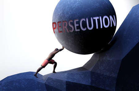 Persecution as a problem that makes life harder - symbolized by a person pushing weight with word Persecution to show that Persecution can be a burden that is hard to carry, 3d illustration