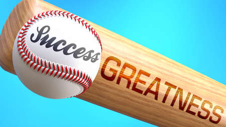 Success in life depends on greatness - pictured as word greatness on a bat, to show that greatness is crucial for successful business or life., 3d illustration 免版税图像