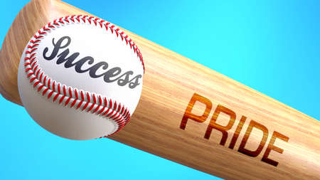 Success in life depends on pride - pictured as word pride on a bat, to show that pride is crucial for successful business or life., 3d illustration 免版税图像