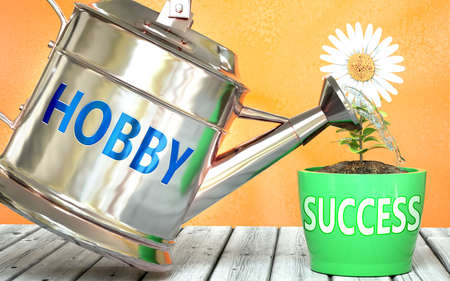 Hobby helps achieving success - pictured as word Hobby on a watering can to symbolize that Hobby makes success grow and it is essential for profit in life and business, 3d illustration