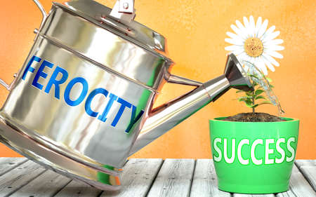 Ferocity helps achieving success - pictured as word Ferocity on a watering can to symbolize that Ferocity makes success grow and it is essential for profit in life and business, 3d illustration