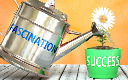 Fascination helps achieve success - pictured as word Fascination on a watering can to show that it makes success to grow and it is essential for profit in life, 3d illustration