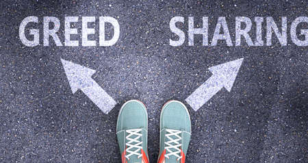 Greed and sharing as different choices in life - pictured as words Greed, sharing on a road to symbolize making decision and picking either Greed or sharing as an option, 3d illustration