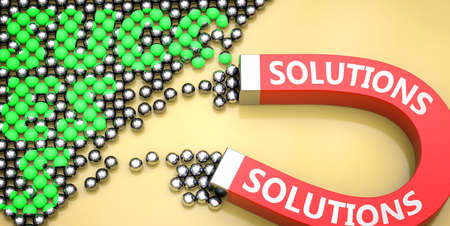 Solutions attracts success - pictured as word Solutions on a magnet to symbolize that Solutions can cause or contribute to achieving success in work and life, 3d illustration