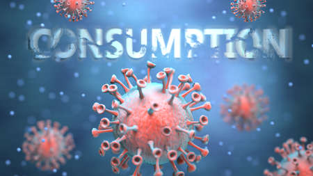 Covid and consumption, pictured as red viruses attacking word consumption to symbolize turmoil, global world problems and the relation between corona virus and consumption, 3d illustration