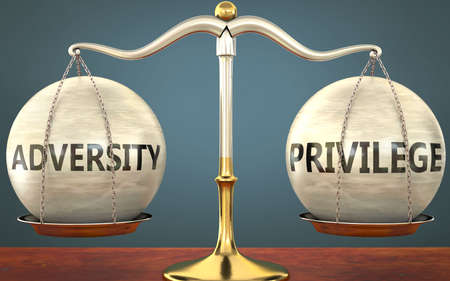 adversity and privilege staying in balance - pictured as a metal scale with weights and labels adversity and privilege to symbolize balance and symmetry of those concepts, 3d illustration