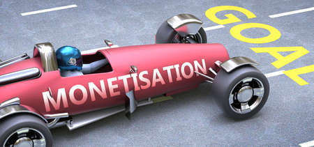 Monetisation helps reaching goals, pictured as a race car with a phrase Monetisation on a track as a metaphor of Monetisation playing vital role in achieving success, 3d illustration Banco de Imagens