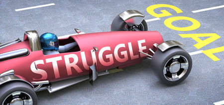 Struggle helps reaching goals, pictured as a race car with a phrase Struggle on a track as a metaphor of Struggle playing vital role in achieving success, 3d illustration