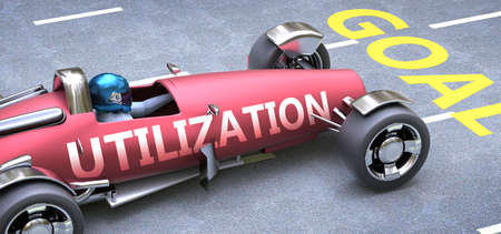 Utilization helps reaching goals, pictured as a race car with a phrase Utilization on a track as a metaphor of Utilization playing vital role in achieving success, 3d illustration