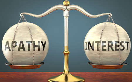 apathy and interest staying in balance - pictured as a metal scale with weights and labels apathy and interest to symbolize balance and symmetry of those concepts, 3d illustration