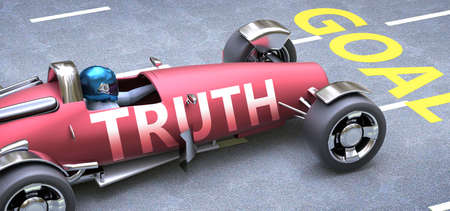 Truth helps reaching goals, pictured as a race car with a phrase Truth as a metaphor of Truth playing important role in getting value and achieving success in life and business, 3d illustration