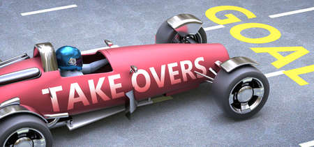 Take overs helps reaching goals, pictured as a race car with a phrase Take overs on a track as a metaphor of Take overs playing vital role in achieving success, 3d illustration