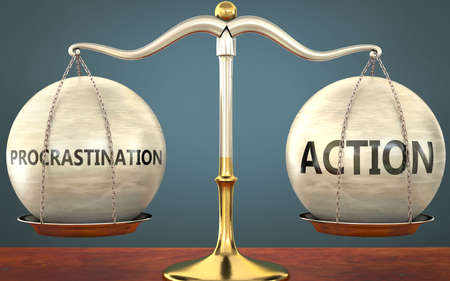 procrastination and action staying in balance - pictured as a metal scale with weights and labels procrastination and action to symbolize balance and symmetry of those concepts, 3d illustration