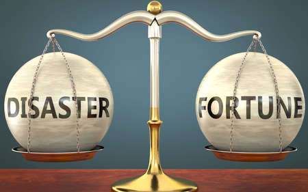 disaster and fortune staying in balance - pictured as a metal scale with weights and labels disaster and fortune to symbolize balance and symmetry of those concepts, 3d illustration