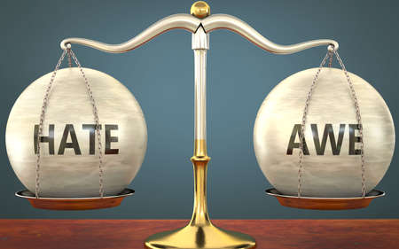 Metaphor of hate and awe staying in balance - showed as a metal scale with weights and labels hate and awe to symbolize balance and symmetry of hate and awe in life or business, 3d illustration