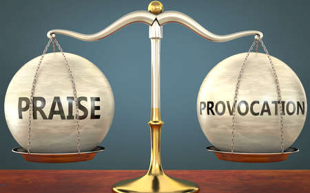 praise and provocation staying in balance - pictured as a metal scale with weights and labels praise and provocation to symbolize balance and symmetry of those concepts, 3d illustration
