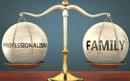 professionalism and family staying in balance - pictured as a metal scale with weights and labels professionalism and family to symbolize balance and symmetry of those concepts, 3d illustration