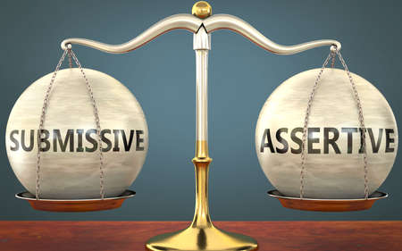 submissive and assertive staying in balance - pictured as a metal scale with weights and labels submissive and assertive to symbolize balance and symmetry of those concepts, 3d illustration