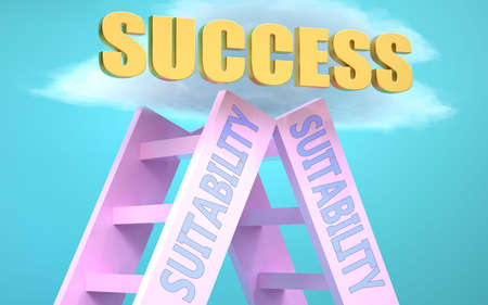 Suitability ladder that leads to success high in the sky, to symbolize that Suitability is a very important factor in reaching success in life and business., 3d illustration