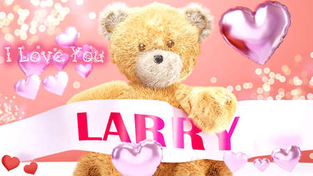 I love you Larry - cute and sweet teddy bear on a wedding, Valentine's or just to say I love you pink celebration card, joyful, happy party style with glitter and red and pink hearts, 3d illustration