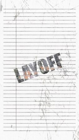 The 3d rendering of layoff wording with line paper