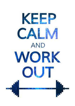 Keep Calm and Work Out Motivation Quote. Colorful Vector Typography Concept Ilustração