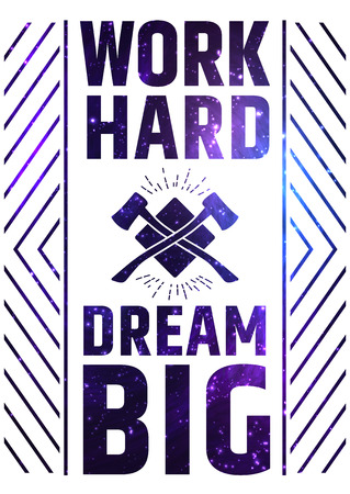Work Hard Dream Big Motivate Quote Poster. Creative Colorful Vector Typography Concept