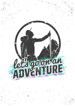 Let's go on an adventure. Hiking inspirational poster on grunge background. Vector typographic concept for t-shirt print, greeting and postal cards
