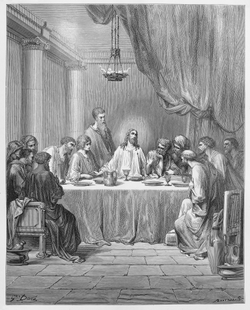 the last: The Last Supper - Picture from The Holy Scriptures, Old and New Testaments books collection published in 1885, Stuttgart-Germany. Drawings by Gustave Dore.