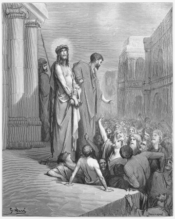 biblical: Jesus Is Presented to the People - Picture from The Holy Scriptures, Old and New Testaments books collection published in 1885, Stuttgart-Germany. Drawings by Gustave Dore.
