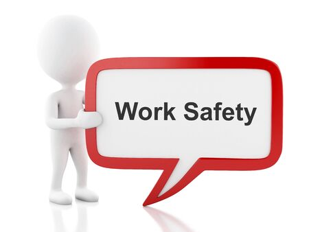 financial condition: 3d renderer image. White people with speech bubble that says Work Safety. Business concept. Isolated white background.