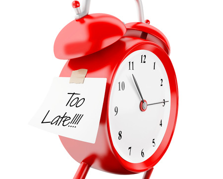 3d illustration. Alarm clock with sticky paper written too late. Reminder concept. Isolated white background