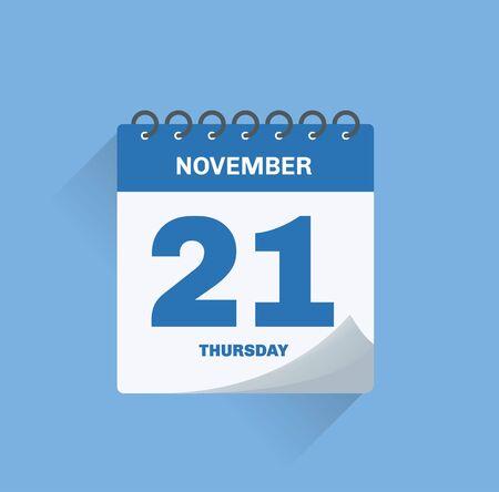 Vector illustration. Day calendar with date November 21.