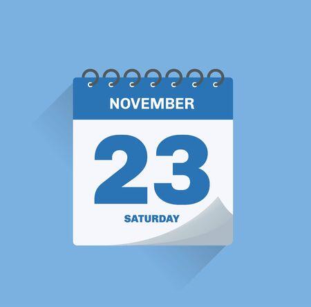 Vector illustration. Day calendar with date November 23.