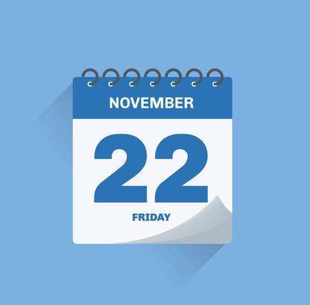 Vector illustration. Day calendar with date November 22.