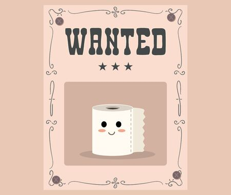 Toilet Paper Crisis Wanted Poster Cartoon Illustration