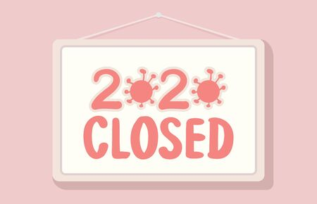 2020 Closed Business Sign Economic Crisis Concept Illustration Ilustração
