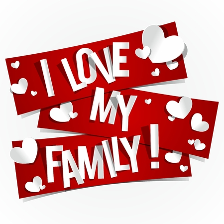 I Love My Family Banners vector illustration