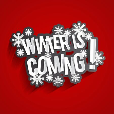 on coming: Creative Abstract Winter Is Coming On Red Background Illustration