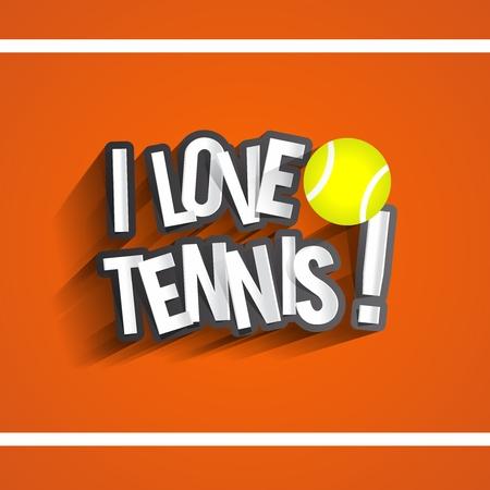 I Love Tennis Design On Orange Tennis Court Background vector illustration