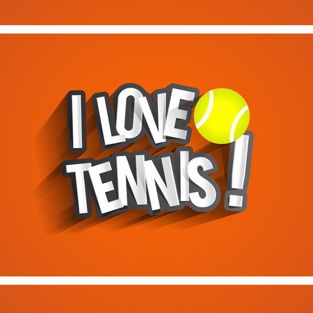 I Love Tennis Design On Orange Tennis Court Background vector illustration