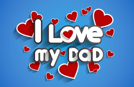 I Love My Dad design vector illustration Ilustrace