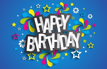 happy birthday text: Happy Birthday Greeting Card On Background vector illustration