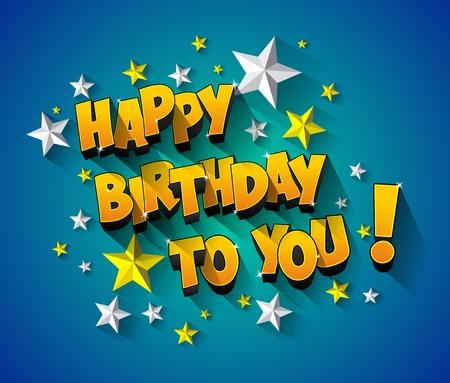 happy birthday: Celebrazione biglietto di auguri buon compleanno illustrazione